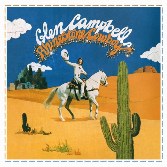 Rhinestone Cowboy Glen Campbell 40th Anniversary Edition